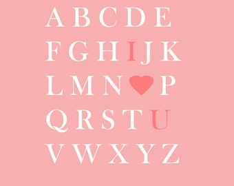 Valentine's day, I love you, alphabet printable wall art, 8x10