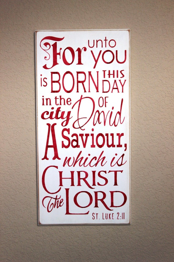 Wooden Christmas Sign - For unto you is BORN this Day - Hand  Painted  - Luke 2 - Large - 12 x 24 - Scripture - Red - Typography