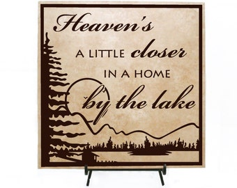Heaven's home by the lake Sign, Lake home decor, Wood Welcome Sign, Birthday Gift for Mom, Cabin Decor, Heaven Quote, Heaven Lake Decor Sign