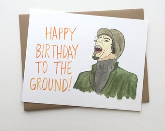 Andy Samberg Card // Happy Birthday to the Ground