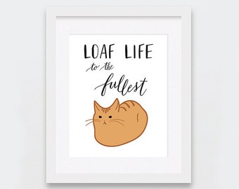 Cat Illustration, Loaf Life Printable, Funny Cat Loaf Printable Art, Inspirational Quote, Cat Lovers, Ginger Cat Art, Orange Tabby Cat
