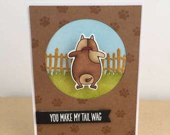 You Make My Tail Wag Handmade Card - Featuring a dog with a wobble bum! - Love Card, Anniversary Card, Valentines Card