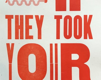 What if they took your children? Letterpress resistance poster