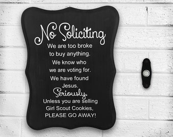 "Handmade ""No Soliciting"" Sign - Front Door - Porch - Window - Welcome Sign - Beware of Dog - No Knocking - Do Not Ring Bell - Baby Sleeping"
