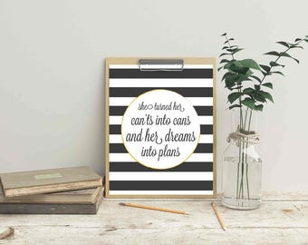 Inspirational Quote Turned Her Can'ts into Cans Dreams into Plans Print Quote Art (printable wall decor poster typography INSTANT DOWNLOAD)