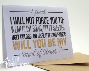 Funny moh proposal - Will you be my - maid of honor - be my maid of honor - maid of honor card - bridal party - proposal card - gold wedding