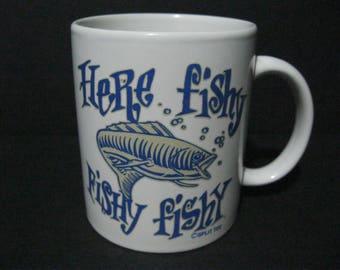 Vintage Fishing Coffee Mug, Here Fishy Fishy Fishy Coffee Mug,  Split Tee Coffee Mug