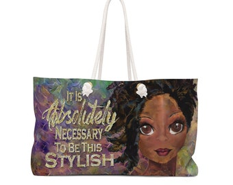 Absolutely Necessary Weekender Bag