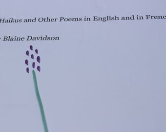 Haikus and Other Poems In English And In French