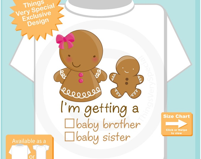 """Gender Reveal Gingerbread Big Sister with the words """"I'm Getting A, Baby Brother or Baby Sister"""" check the box - Announcement 12072016c"""