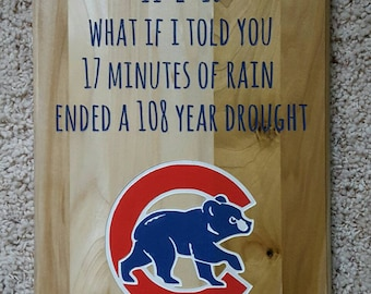"""Chicago Cubs """"drought"""" sign"""