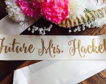 Bride to be sash- future mrs sash- birthday girl sash- birthday sash- bride sash- party sash- mommy to be