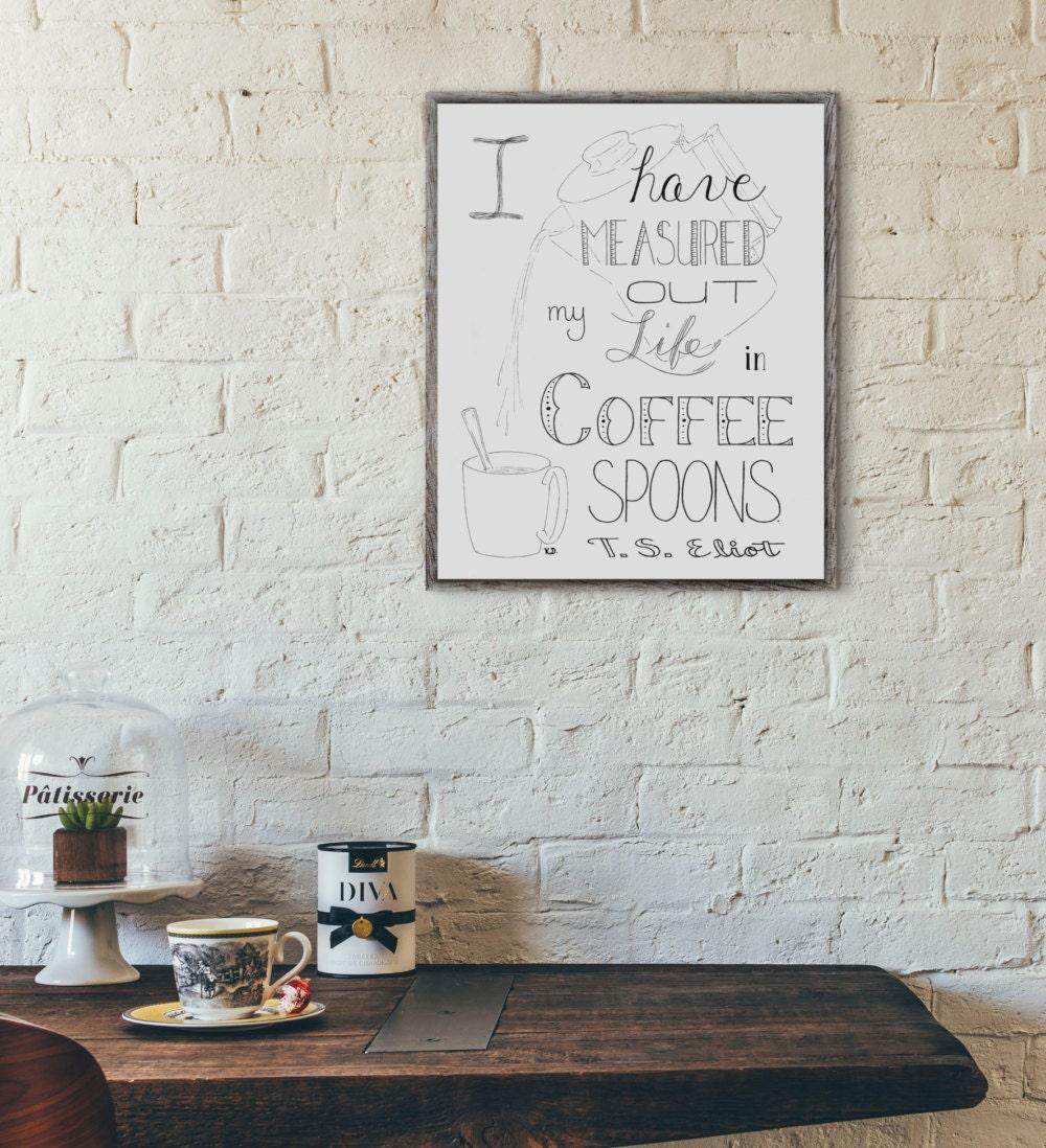 Coffee Wall Art T.S. Eliot Quote Coffee Shop Decor Coffee