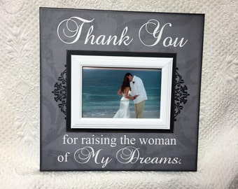 Wedding Gift to In-Laws ~ Mother in Law Gift ~ Father in Law Gift ~Personalized Wedding Frame ~Thank You Gift From Groom ~Woman of my dreams