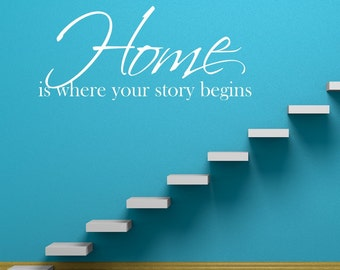 Where Your Story Begins - Vinyl Wall Decal Quote