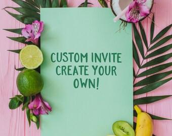 Custom Invite, Custom Invitation, Create Your Own, Create your Own Illustration, Draw my Idea, Create my Invite, Printable, Design my Invite