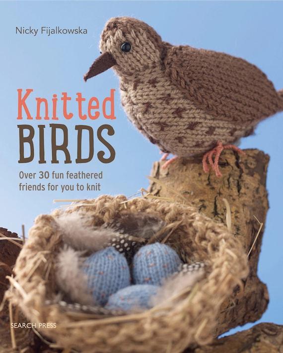 Knitted Birds Book By Nicky Fijalkowska 30 Bird Knitting Patterns