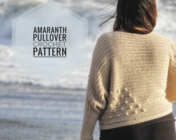 Featured listing image: Amaranth Pullover Crochet Pattern