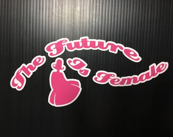 The Future is Female Sticker, Feminist Decal