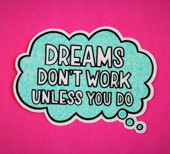 Dreams Sticker (WATERPROOF)