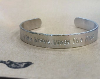 With brave wings she flies~ Cuff~ Bracelet~ Personalized~ Hand stamped