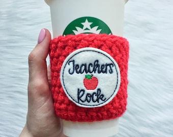Teachers Rock Cup Sleeve