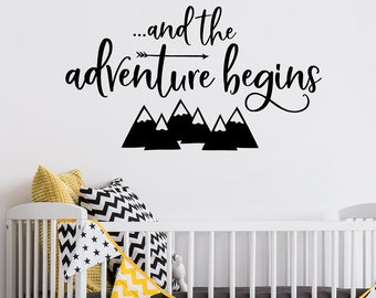 The Adventure Beings Decal | and the adventure begins Nursery Wall Decor | Playroom Wall Decal | Boy Girl Nursery | Mountains Decal