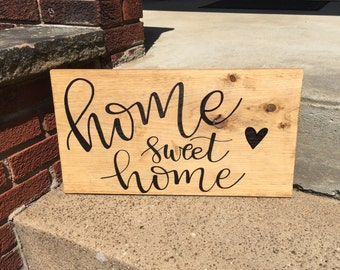 Home Sweet Home Wooden Sign - Rustic Sign - Home Decor