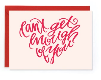 Printable Card - Can't Get Enough of You - Valentines Card - Valentines Printable - Instant Download