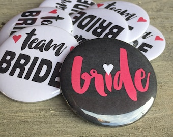 Team Bride Buttons, Team Bride Badges, Pins, Bachelorette Party Decor, Bachelorette Party Buttons, Bridal Party Gift, Heart, Bridal Shower