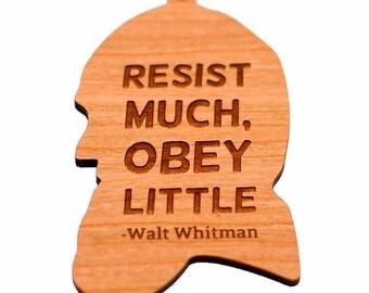 Resist much, obey little - Walt Whitman Wood Ornament