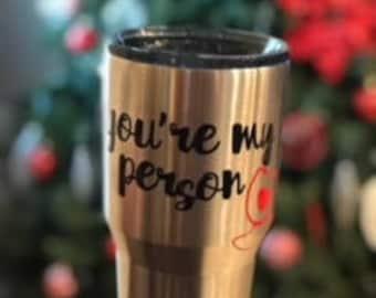 You're My Person Mug - Travel Mug - Tumbler