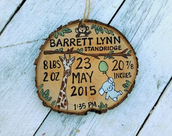Wood Slice Christmas Ornament Baby Birth Announcement Time, Date, Weight, Baby Birthday Jungle Safari Baby birth info Ornament Made to order