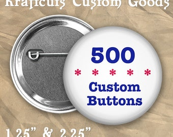 """500 Custom Personalized Badge Buttons 1.25"""" or 2.25"""" Pinbacks for Party Favors and Booster Clubs"""