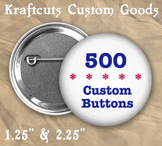 "500 Custom Personalized Badge Buttons 1.25"" or 2.25"" Pinbacks for Party Favors and Booster Clubs"