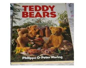 Teddy Bears Book by Phillippa and Peter Waring - Hardcover Book