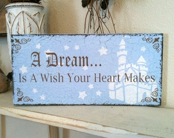 CINDERELLA INSPIRED SIGNS, A Dream Is A Wish Your Heart Makes, Princess Signs, 5.5 x 11.5