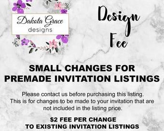 Design Fee, invitations, changes