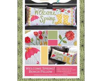 Quilt Pattern by Kimberbell:  Welcome Spring! Bench Pillow