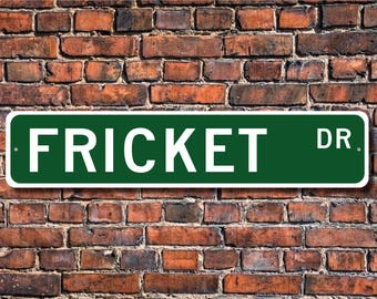 Fricket, Fricket sign, Fricket fan, Fricket gift, Fricket player, flying disc game, Disc Cricket, Custom Street Sign, Quality Metal Sign