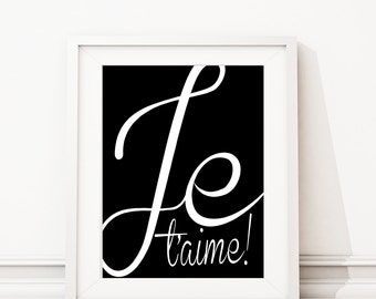 Je t'aime Art Print - Minimalist Art Print - Home Decor - Bedroom Art - Office Art - Bathroom Art Decor - French Art - Black White (S-377)
