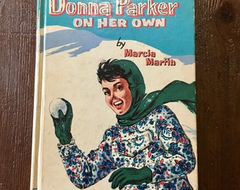 Midcentury novel Donna Parker On Her Own by Marcia Martin mcm book with illustrations