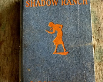 The Secret at Shadow Ranch Nancy Drew 1931 Book |  Carolyn Keene Book