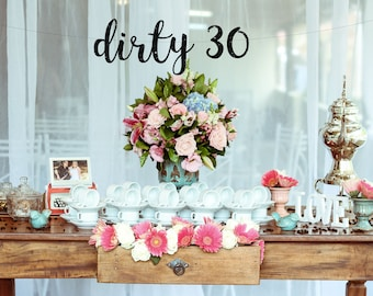 Cheers to 30 Years Banner, 30th Birthday Decorations, 30 Birthday, 30th Birthday Banner, Dirty 30, Dirty Thirty Bday, 30 and Fabulous