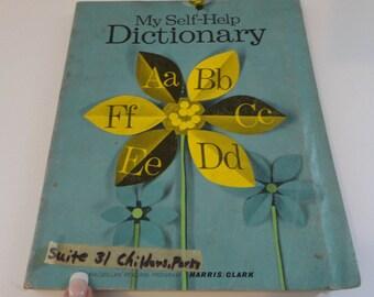 Vintage My Self-Help Dictionary by Harris & Clark  1966  Children's Book