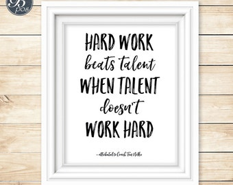 Hard work beats talent when talent doesn't work hard, Motivational Quote, Inspirational, Locker Room Poster, Gym, Instant Download, Digital