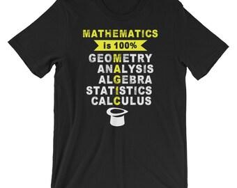 Mathematics is 100% Magic Graphic Saying Short-Sleeve Unisex T-Shirt