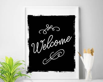 Home decor welcome sign welcome wall decor welcome  printable black and white print welcome art