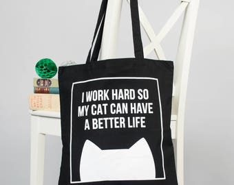 Tote bag cat lover gift for her, cat shopping bag birthday gift, shoulder bag, Work hard for my cat
