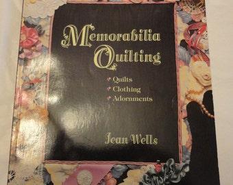 Memorabilia Quilting by Jean Wells